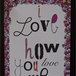 I Love How You Love Me Illustration Print.