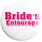 Brides Entourage Badge
