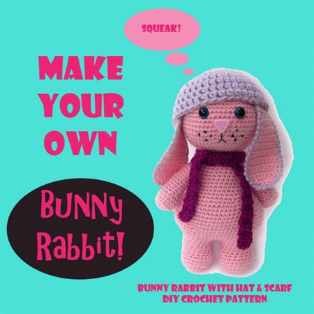Make Your Own Bunny Rabbit Diy Amigurumi Crochet Pattern