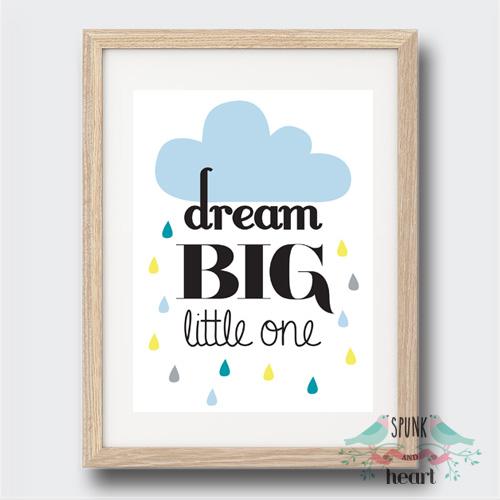 dream big little one wall art print baby nursery kid spunk and heart. Black Bedroom Furniture Sets. Home Design Ideas