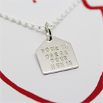 HOME IS WHERE YOUR MUM IS - Silver Necklace