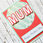Happy Mother's Day Card with 3D MUM in Tangerine & Duck Egg Blue