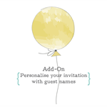 Add-On: Personalise Any Invitation With Your Guest Names