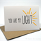 Love, Wedding, Engagement , Valentine's Card - You are my Light - HVD006