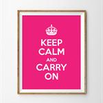 """Keep Calm & Carry On Print 8""""x10""""."""