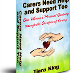 Carers Need Help and Support Too: One Woman's Personal Journey