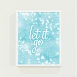 Frozen Inspired Let It Go Print