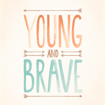 Young and Brave 8x10 Art Print