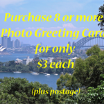 $3.00 ea - PHOTO GREETING CARDS - Any 8 (or more) for purchase
