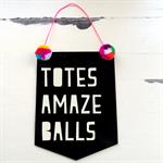 Word Up! Totes Amazeballs Acrylic Banner - Black