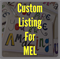 CUSTOM ORDER FOR MEL