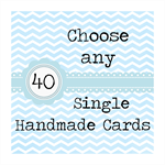 Choose any 40 Single Handmade Cards SAVE $44