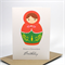 Happy Birthday Card - Female - Red and Green Babushka Doll - HBF079