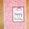 Female Happy Birthday card - pink, white and grey!