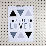 You Are So Loved Geometric Monochrome Giclee 8x10 Print