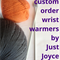 CUSTOM ORDER FOR INA - Two Pairs of  Gloves/Fingerless Mitts/Wrist Warmers.
