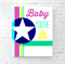 PRINTABLE Baby You're A Star