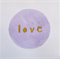 Love Round Circle Watercolour Art Purple Lilac Mauve Gold Metallic