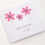 Handmade Birthday Card - Happy Birthday to you - Bubblegum Pink