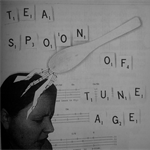 TEASPOON OF TUNEAGE