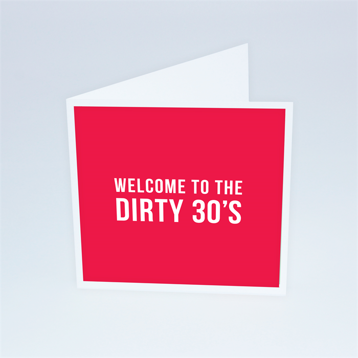 Welcome To The Dirty 30s 30th Birthday Card Rikki Lancaster