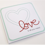Handmade Card - love is all you need
