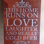 """Love, Laughter,Beer"" Wooden Sign"
