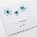 Handmade Birthday Card - Happy Birthday to you - Aqua
