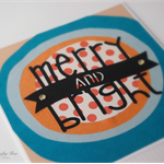 """Merry and Bright"" Handmade Christmas Card"
