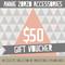 Gift Voucher:  $50