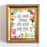 Printable All Good Things Are Wild And Free,  Henry David Thoreau, Quote