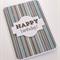 Handmade Card - Happy Birthday Stripes 1
