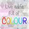 Australian made print, Rainbow art, Live a life full of colour poster 8x10