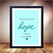 Hope poster, once you choose hope anything is possible wall decor retro