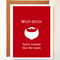 'here comes the fat man' Santa Mustache Christmas Greeting card