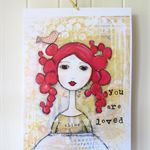 you are loved - shine - Print 8x10""