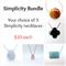 3 Simplicity necklaces bundle