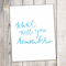 What will you remember / Sky blue / Hand lettering / Home decor