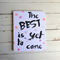 The best is yet to come Watercolour Wall Art Shelfie