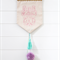 She Believed - Wall Hanging - Pastel
