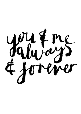 You Me Always Forever Hand Lettered Typography Print Wall Art