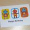 Kids Happy Birthday card - 3 robots!