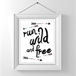 Nursery/Kids Room Wall Art Print - Run Wild and Free
