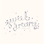 A4 Print 'Sweet Dreams' handwritten typography for baby girl nursery