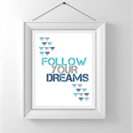 Nursery/Kids Room Wall Art Print - Follow Your Dreams