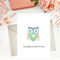 OWL WILL ALWAYS BE THERE FOR YOU (GEN12)
