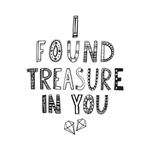 Treasure In You, Monochrome, Modern Wall art, Black and White, A4