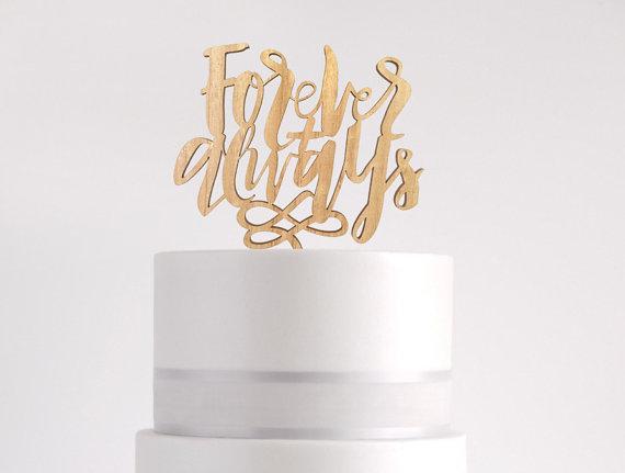 "Laser Cut Wood ""Forever  Always"" Wedding / Engagement Cake Topper"