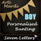 BOYS 7 Letter Personalised Bunting by Arti Mardi