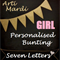 GIRLS 7 Letter Personalised Bunting by Arti Mardi